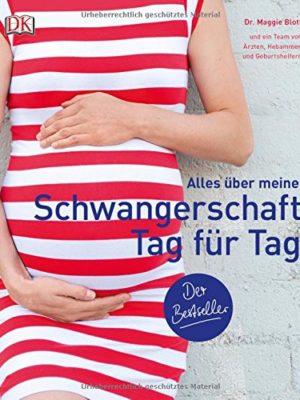 Schwangerschaft Tag für Tag