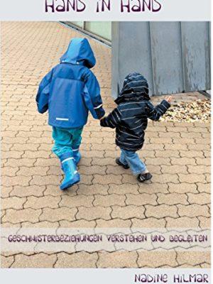 Hand-in-Hand-Geschwisterbeziehungen-verstehen-und-begleiten-0