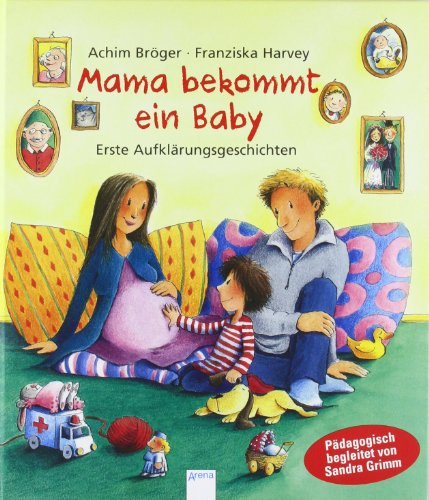 Mama-bekommt-ein-Baby-Erste-Aufklrungsgeschichten-Pdagogische-Bilderbcher-0