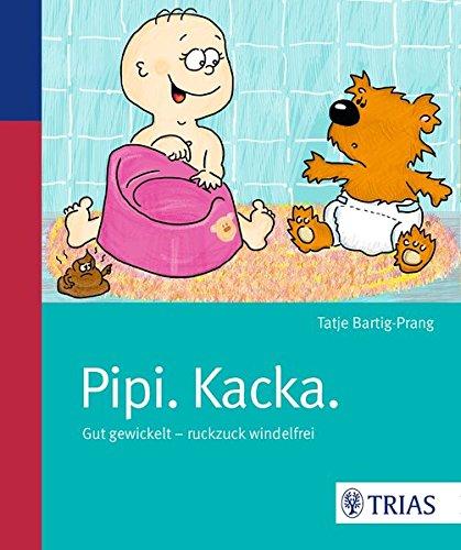 Pipi-Kacka-Gut-gewickelt-ruckzuck-windelfrei-0