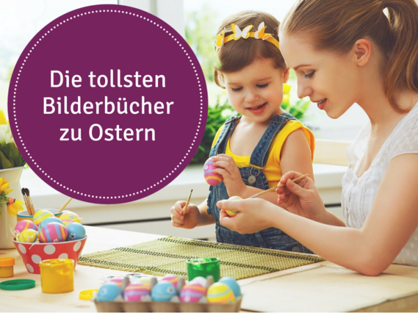 Bilderbücher zu Ostern
