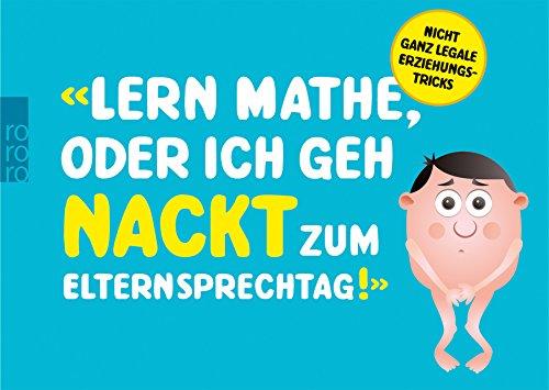 Schnall-dich-an-sonst-stirbt-ein-Einhorn-100-nicht-ganz-legale-Erziehungstricks-0-0