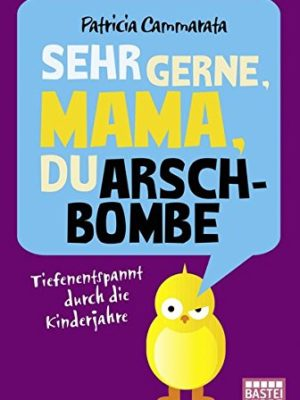 Sehr gerne Mama du Arschbombe