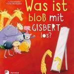 Was ist bloß mit Gisbert los