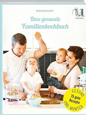 Das gesunde Familienkochbuch