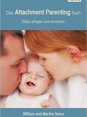Attachment Parenting Buch