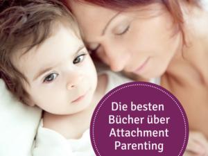 Attachment Parenting Bücher