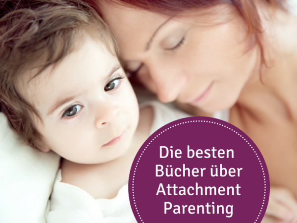 Attachment Parenting Bücher