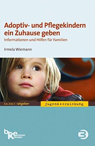 Adoptiv-und-Pflegekindern-ein-Zuhause-geben-Informationen-und-Hilfen-fr-Familien-BALANCE-Ratgeber-Jugend-Erziehung-0
