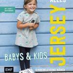 Alles-Jersey-Babys-Kids-Kinderkleidung-nhen-Alle-Modelle-in-Gre-56-98-Mit-3-Schnittmusterbogen-0